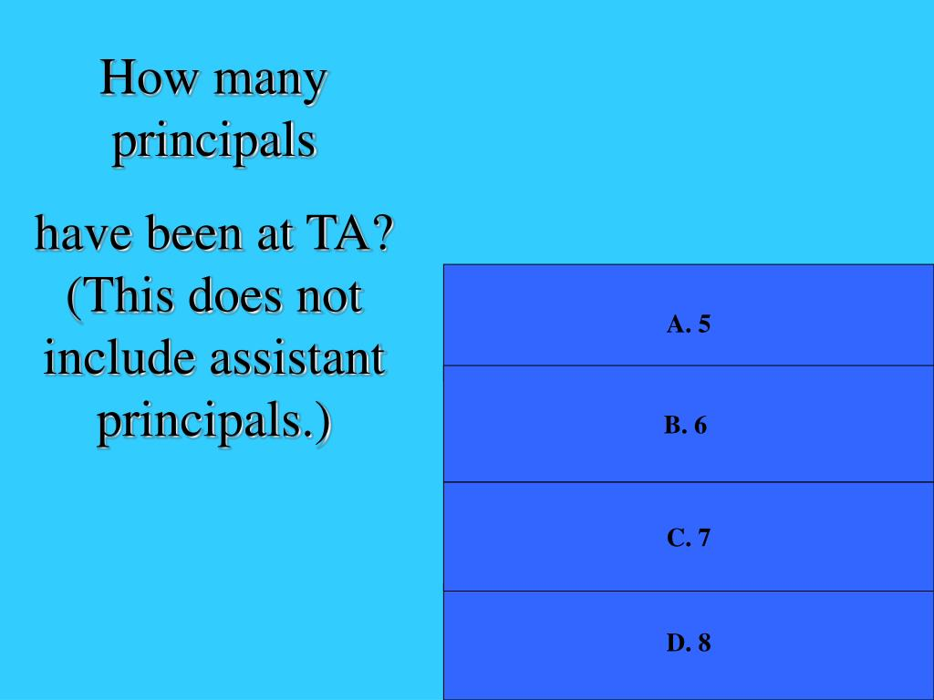How many principals