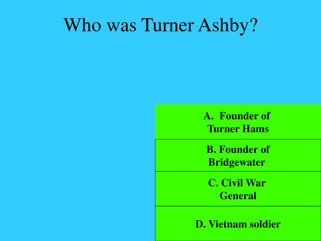 Who was Turner Ashby?