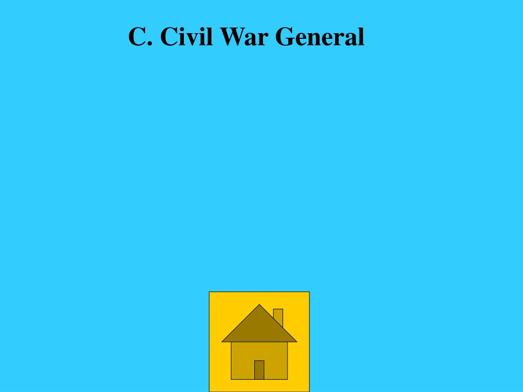 C. Civil War General
