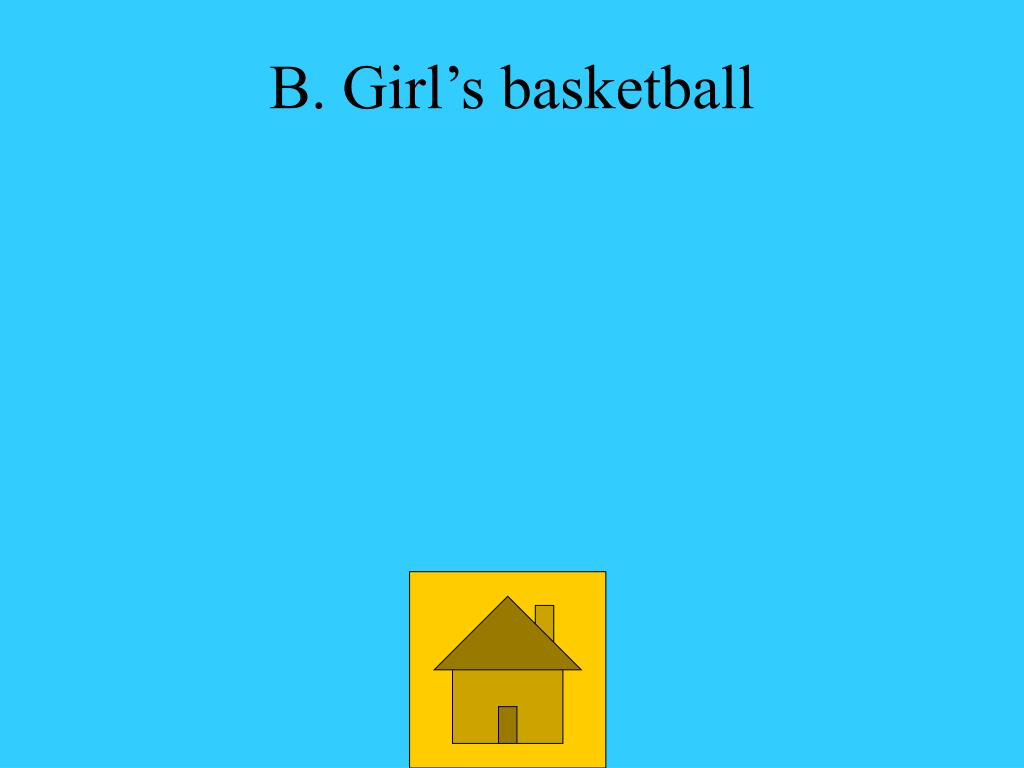 B. Girl's basketball
