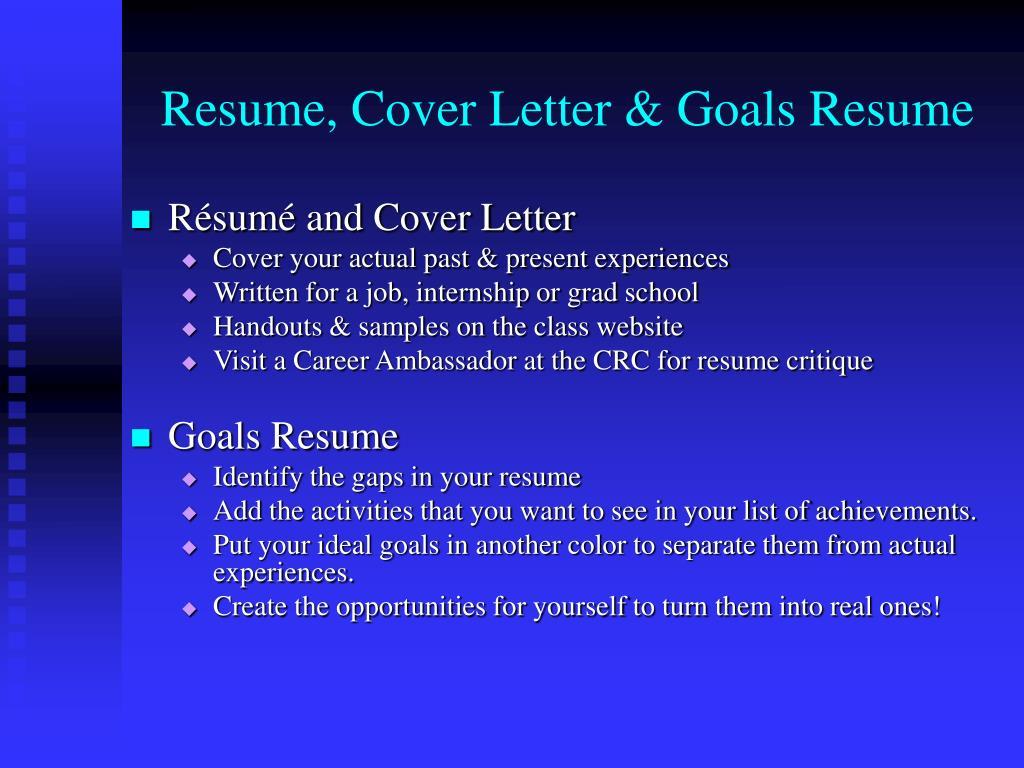 Resume, Cover Letter & Goals Resume