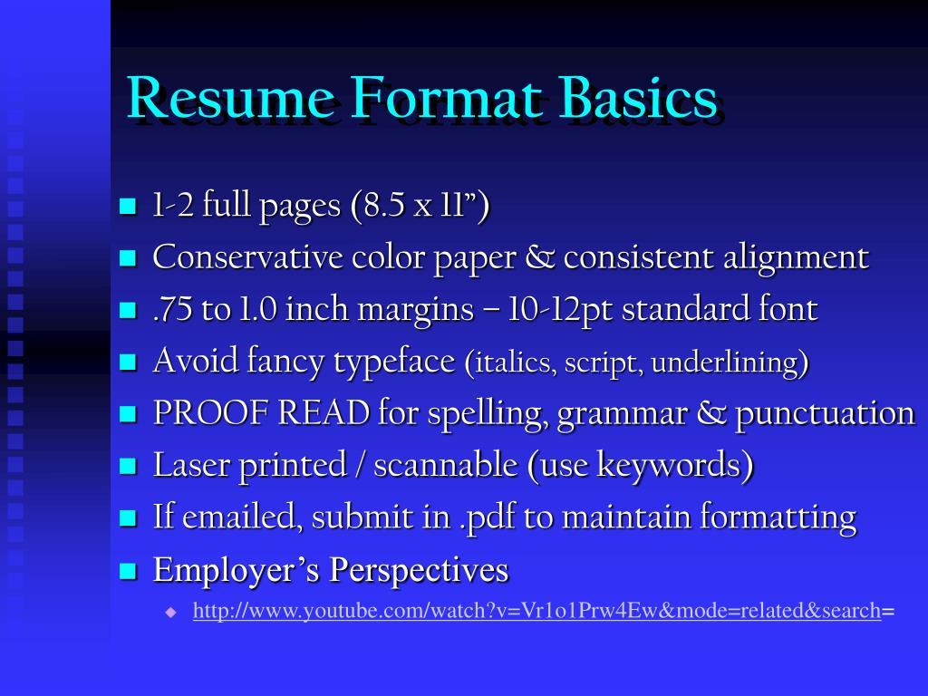 Resume Format Basics