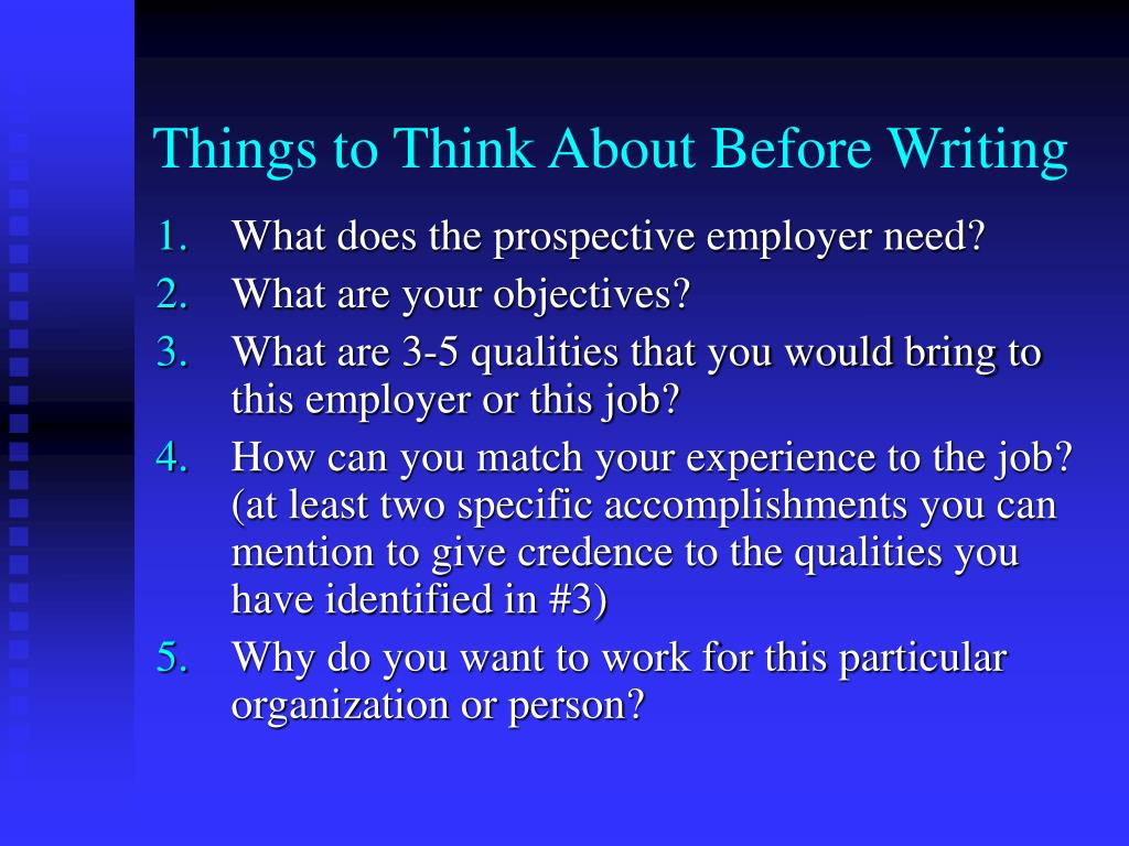 Things to Think About Before Writing
