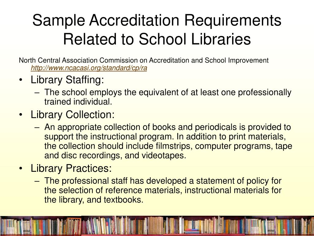 Sample Accreditation Requirements Related to School Libraries