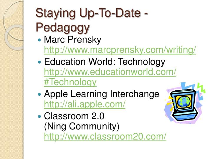 Staying Up-To-Date - Pedagogy