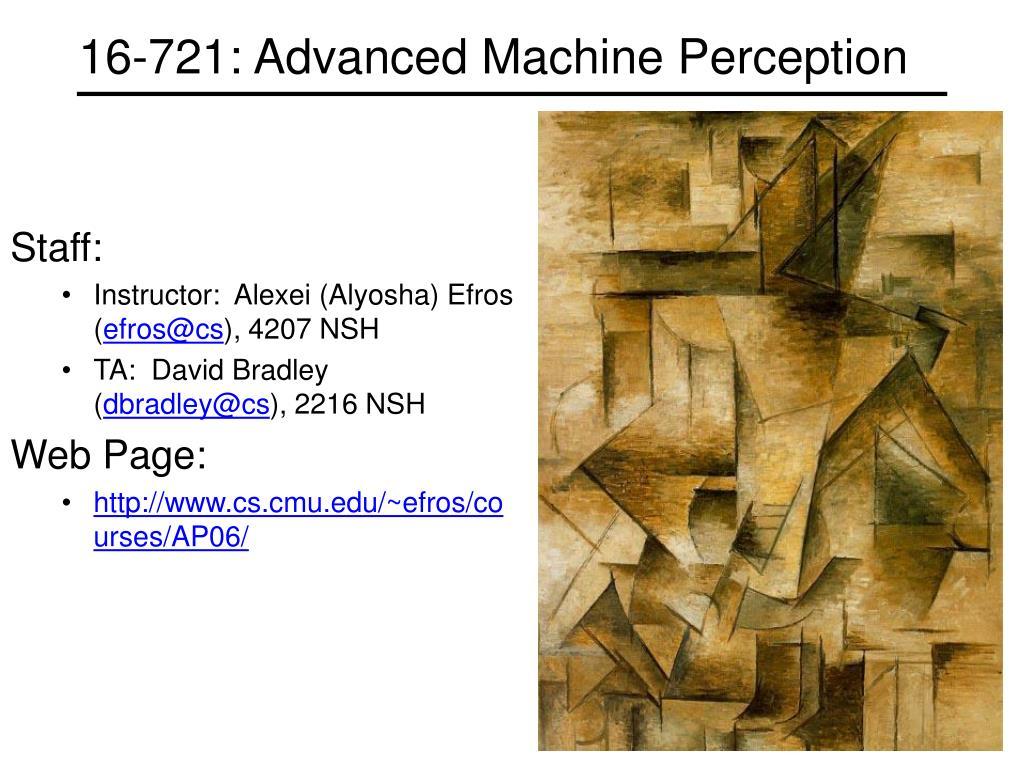 16-721: Advanced Machine Perception