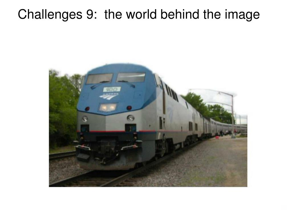 Challenges 9:  the world behind the image
