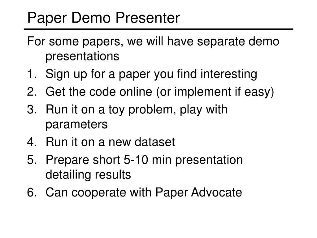 Paper Demo Presenter