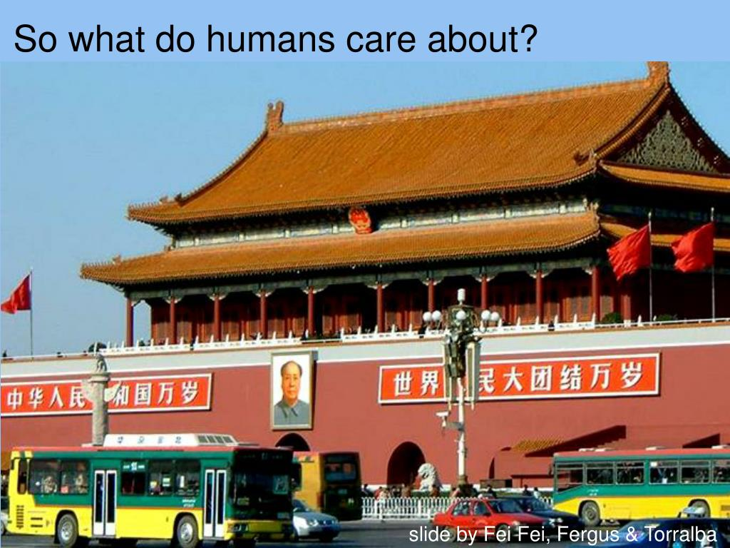 So what do humans care about?