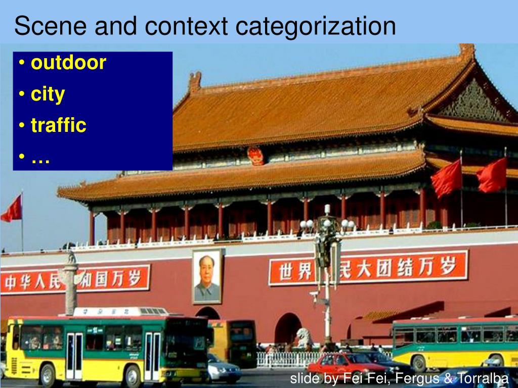 Scene and context categorization