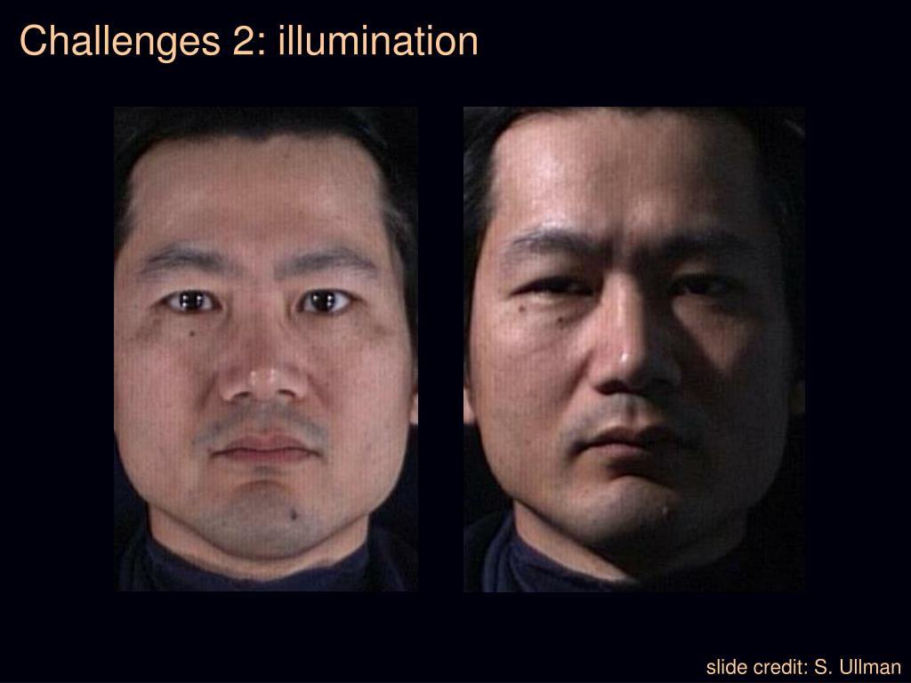 Challenges 2: illumination