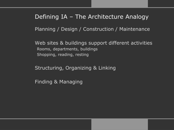 Defining IA – The Architecture Analogy