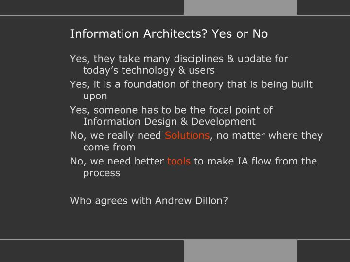 Information Architects? Yes or No