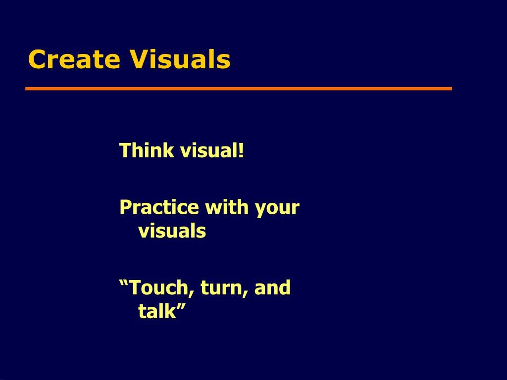 Create Visuals
