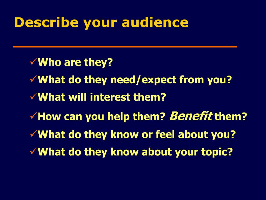 Describe your audience