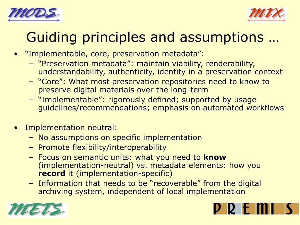 Guiding principles and assumptions …