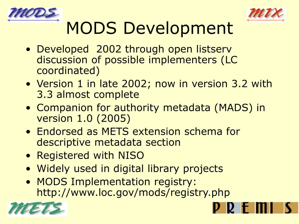 MODS Development