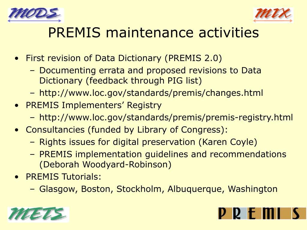 PREMIS maintenance activities