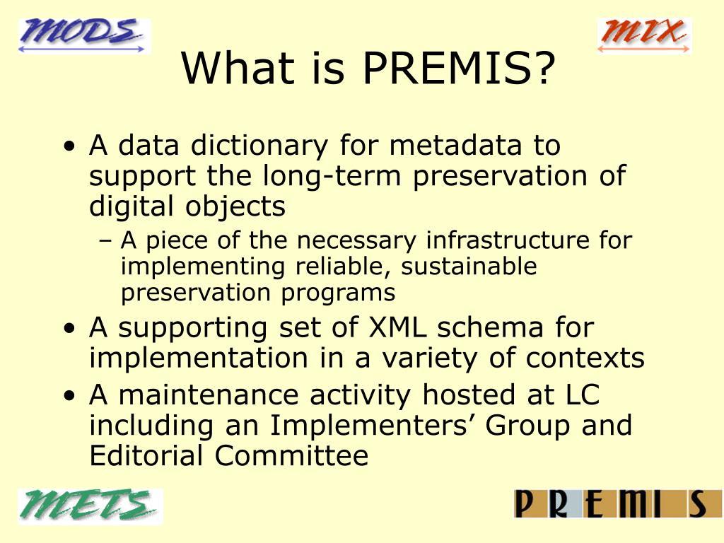 What is PREMIS?