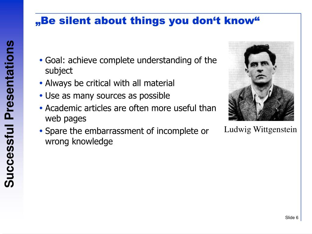 """""""Be silent about things you don't know"""""""
