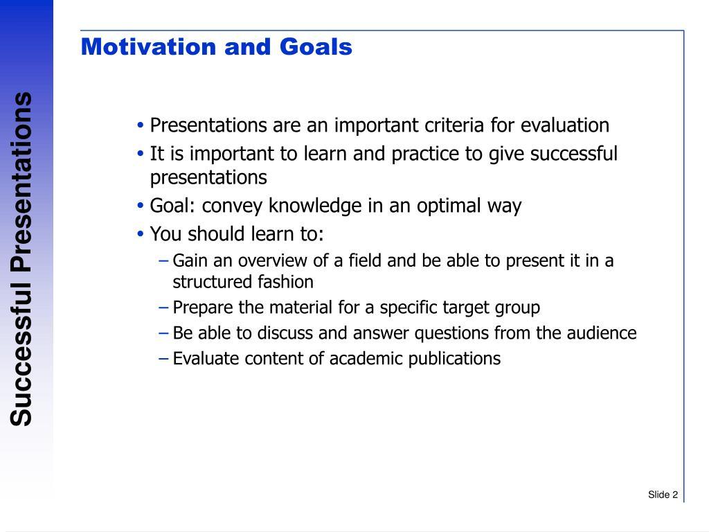 Motivation and Goals