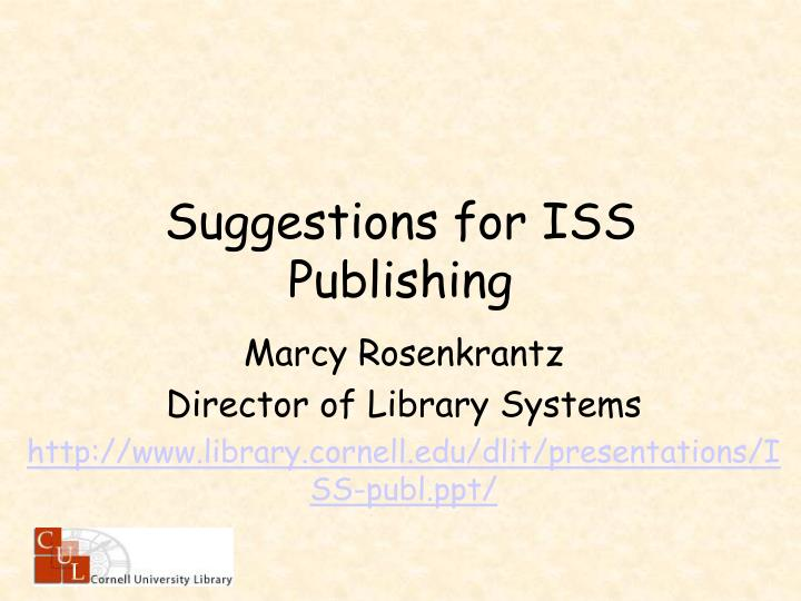 Suggestions for iss publishing