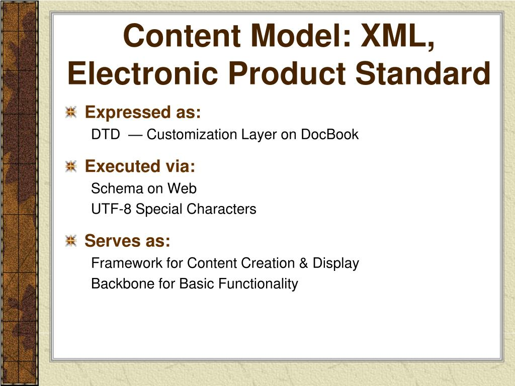 Content Model: XML, Electronic Product Standard