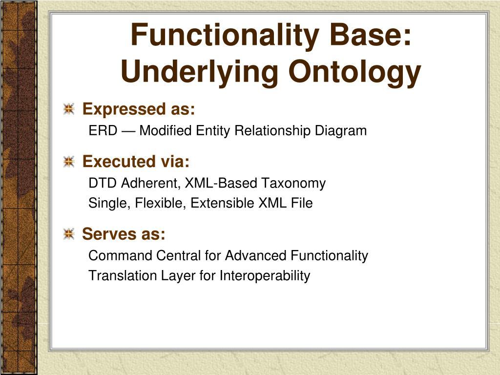 Functionality Base: Underlying Ontology