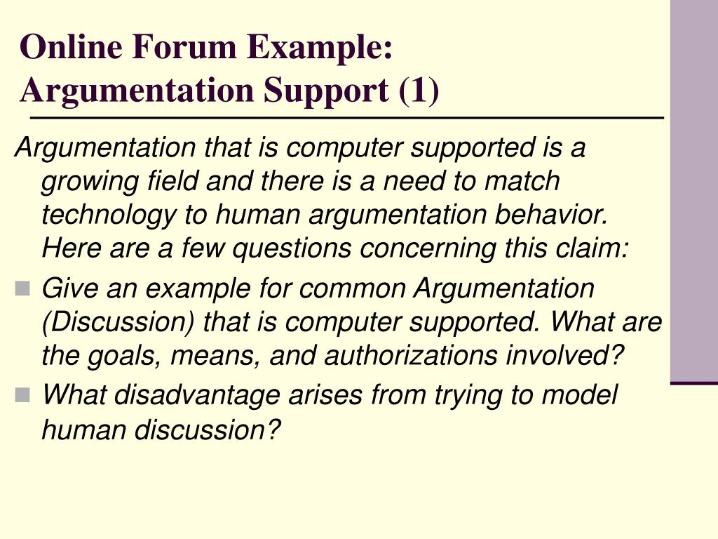Online Forum Example: Argumentation Support (1)