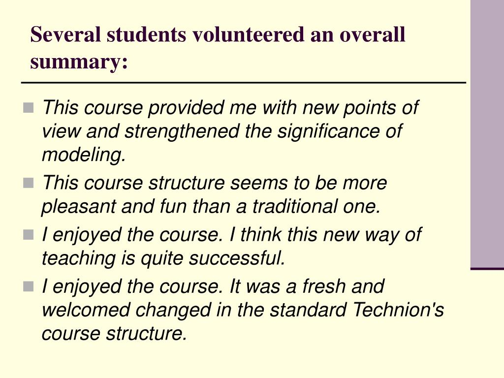 Several students volunteered an overall summary: