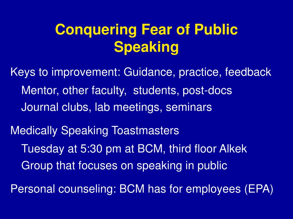 Conquering Fear of Public Speaking