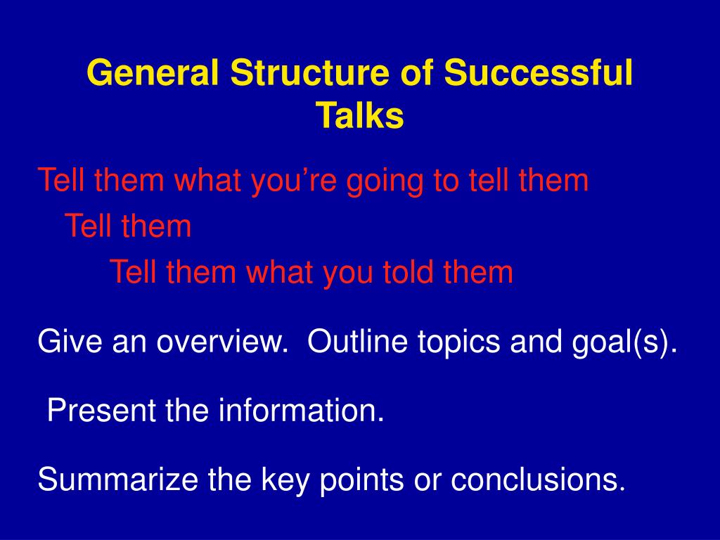 General Structure of Successful Talks