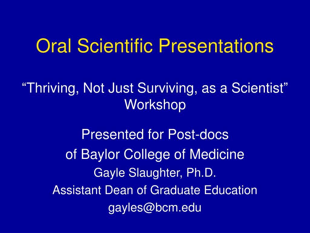 Oral Scientific Presentations