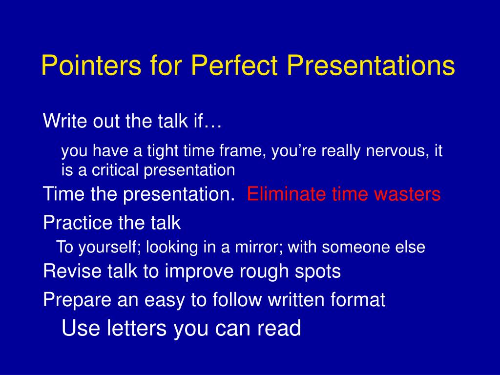 Pointers for Perfect Presentations