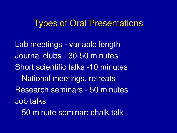 Types of oral presentations