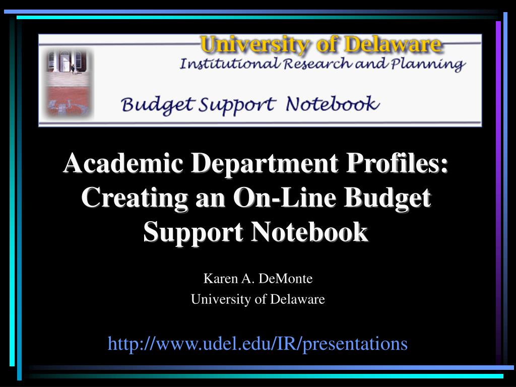 Academic Department Profiles: Creating an On-Line Budget Support Notebook