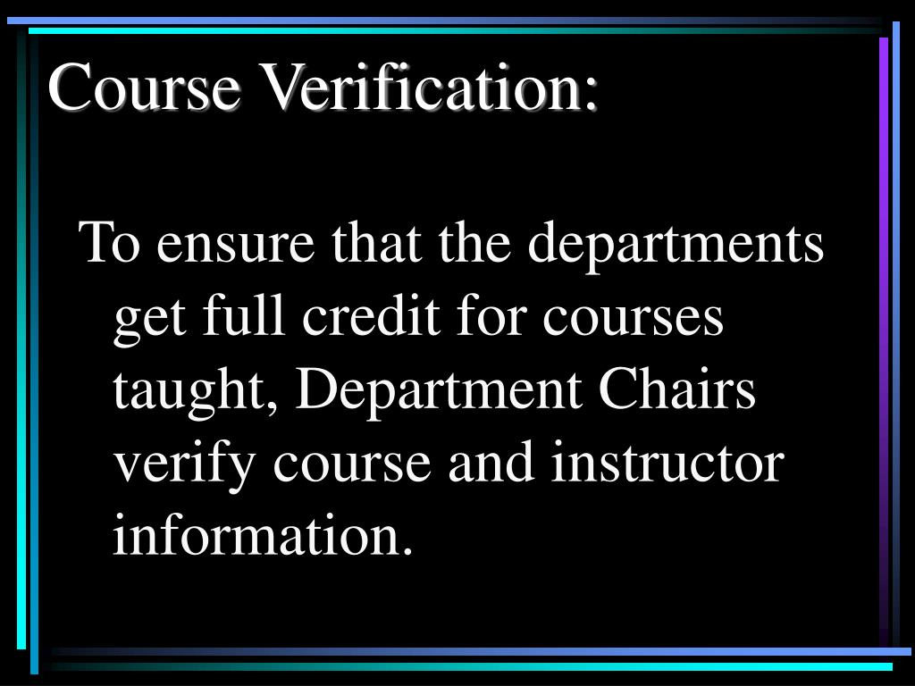 Course Verification: