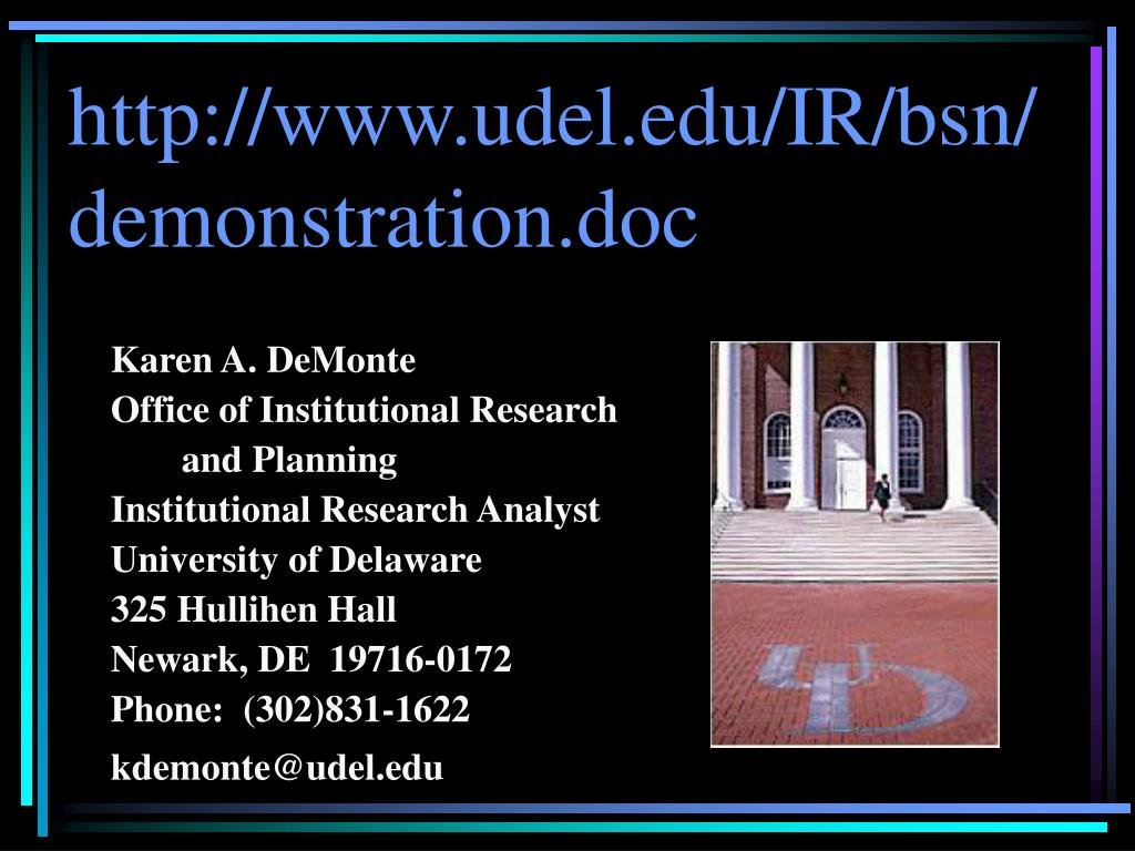 http://www.udel.edu/IR/bsn/demonstration.doc