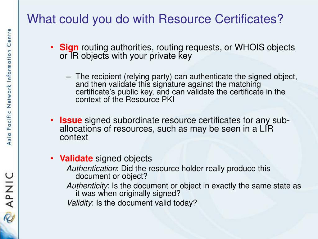 What could you do with Resource Certificates?