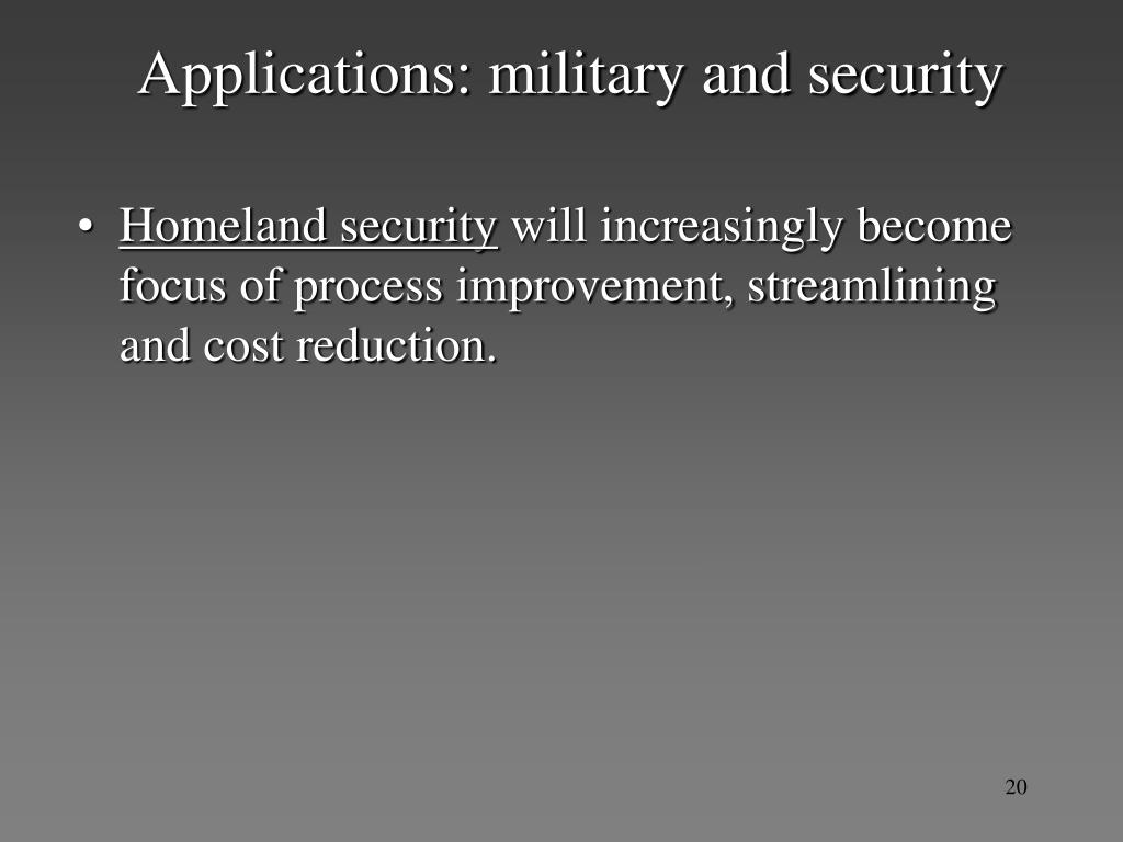 Applications: military and security