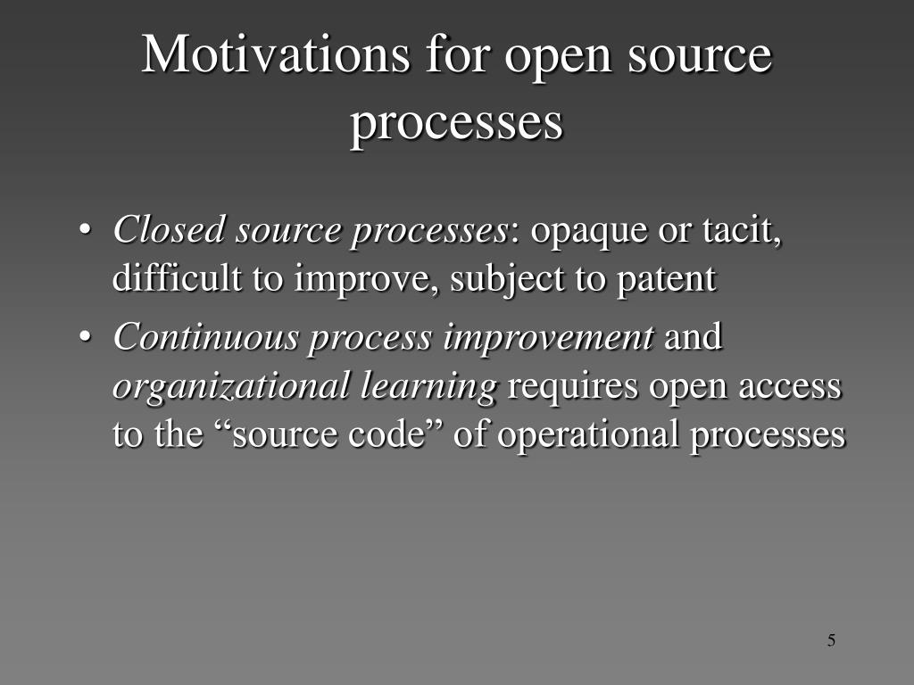 Motivations for open source processes