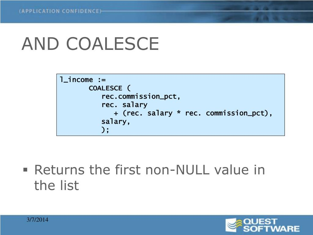 Returns the first non-NULL value in the list