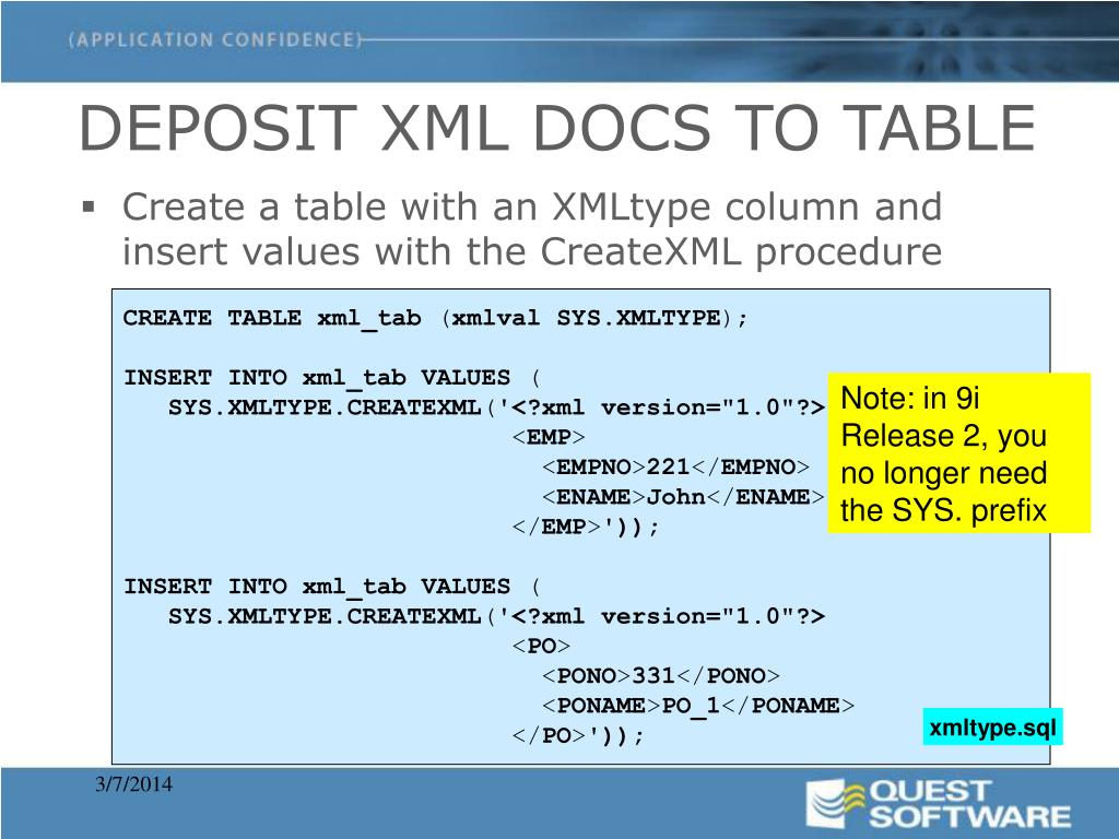 Create a table with an XMLtype column and insert values with the CreateXML procedure
