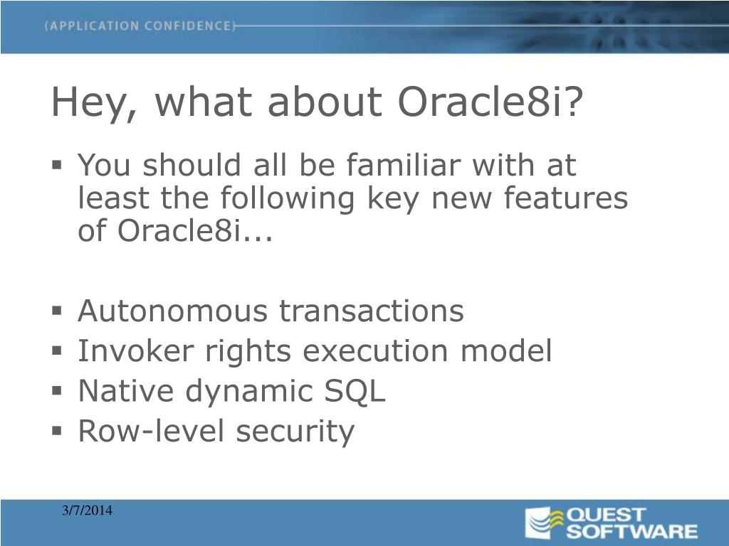 Hey, what about Oracle8i?