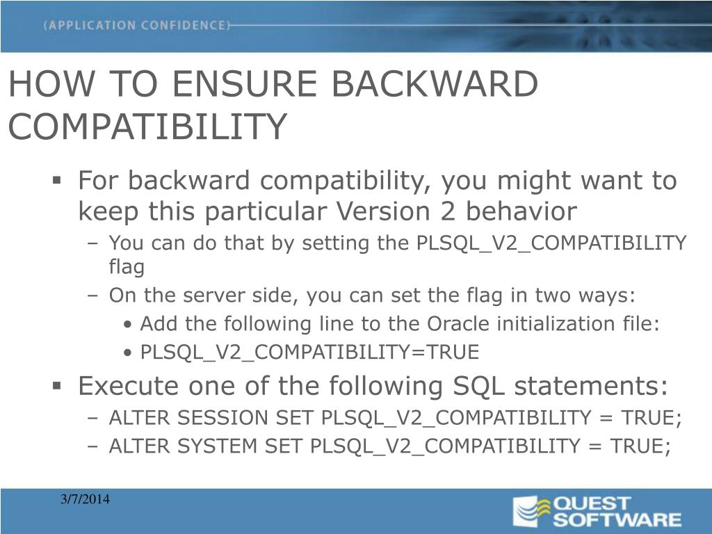 HOW TO ENSURE BACKWARD COMPATIBILITY