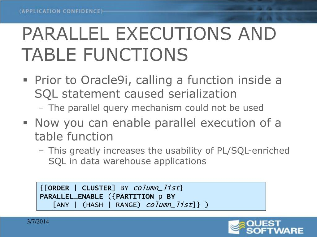 PARALLEL EXECUTIONS AND TABLE FUNCTIONS