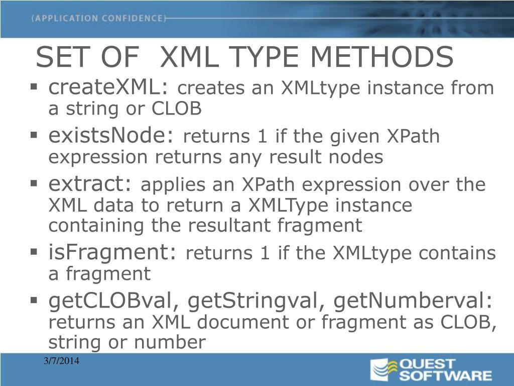 SET OF  XML TYPE METHODS
