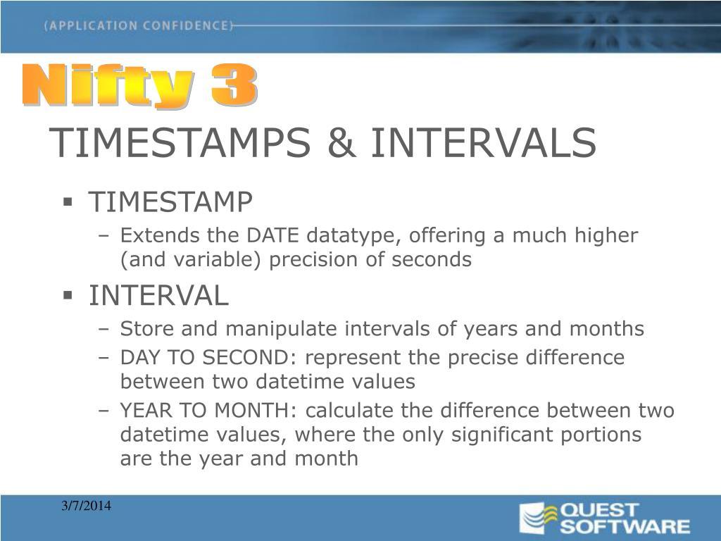 TIMESTAMPS & INTERVALS