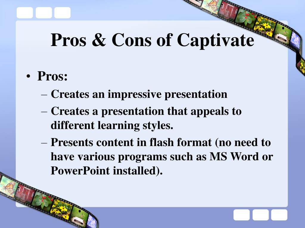 Pros & Cons of Captivate