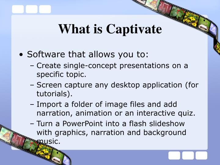 What is captivate